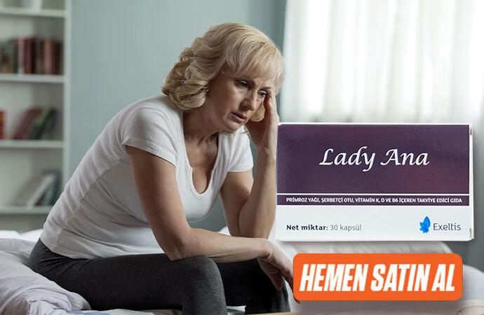 Menopoz belirtileri için kullanabileceğiniz gıda takviyesi: Lady Ana